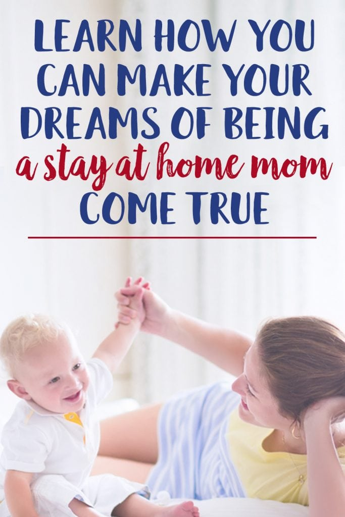 Get a Stay at Home Mom Job in 2018 - So You Can Be With Your Kids