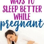 tips to sleep better while pregnant