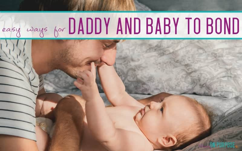 Simple Ways for Dad to Bond With Baby