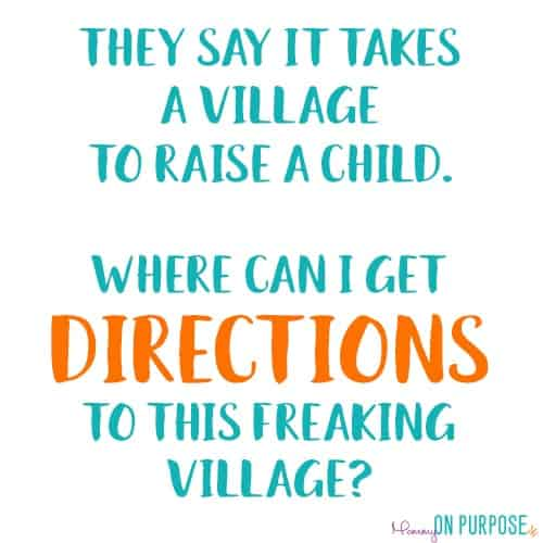 Funny Parenting Quotes Mommy On Purpose