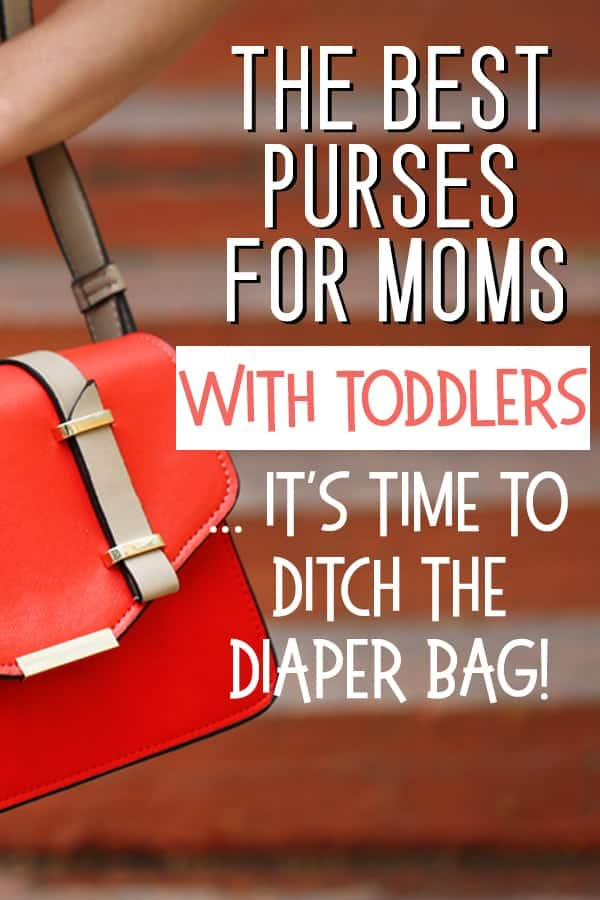 Best purses for moms with toddlers - 2018. Not just any purse will work for a mom - these ones top my list of affordable purses and handbags for moms in 2018. (Everything from coach to kate spade!)