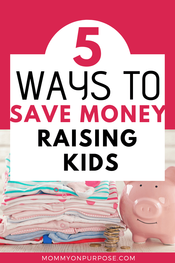 how to save money raising kids