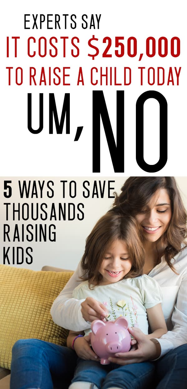 How to save money on the cost of raising kids - GREAT frugal living tips for parents!