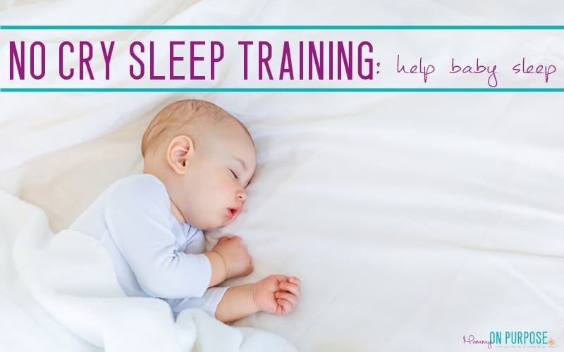 Gentle Sleep Training - Teaching Baby to Sleep Without Tears - Mommy on  Purpose