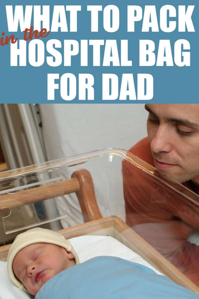 what to pack in the hospital bag for dad