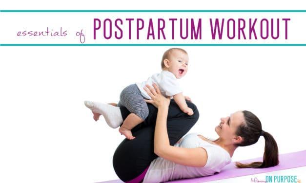 The Essentials of Postpartum Workout