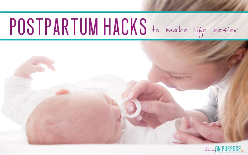 Postpartum Hacks to Make Postpartum Recovery + New Mom Life Easier