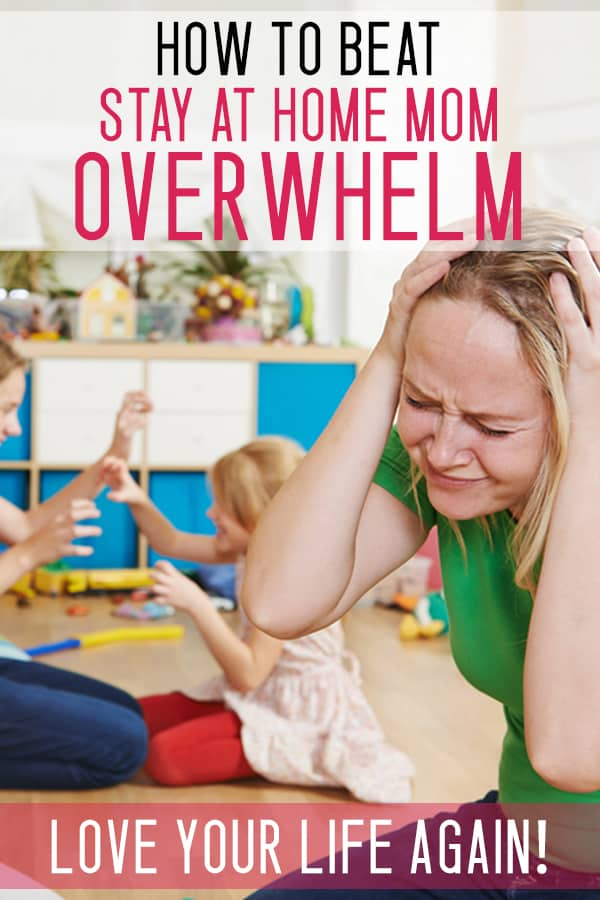 overwhelmed stay at home mom tips