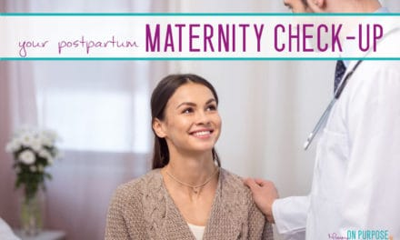 What To Expect At Your Postpartum Maternity Checkup