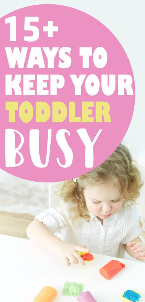 activities for toddlers - keep those kids busy!