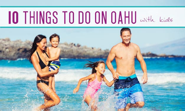 Top 10 Things to Do in Hawaii with Kids