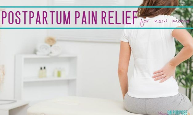 How to Naturally Treat Postpartum Pains: Back, Pelvis, and More