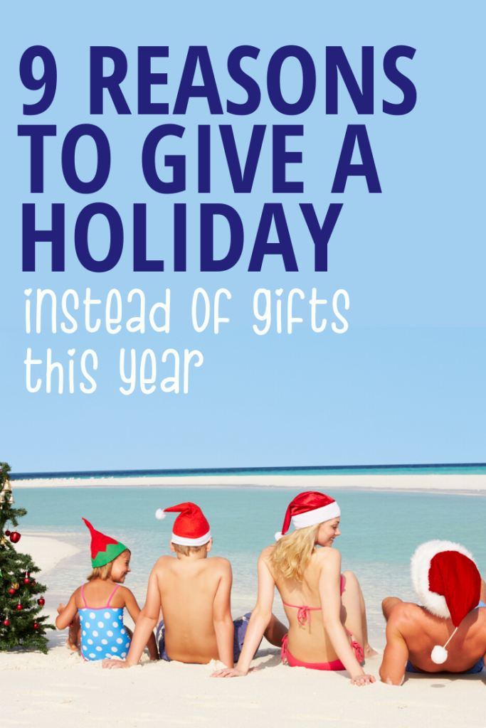 Giving a Vacation instead of gifts at christmas