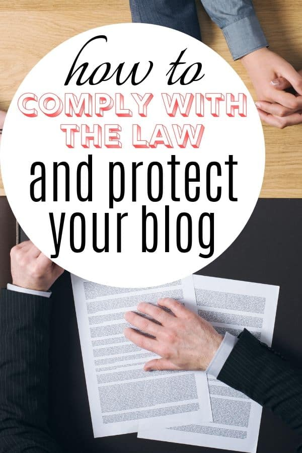 Wondering if your blog complies with the law? These simple tips for starting a blog correctly from the start will help! #bloggingtips #startingablog #howtostartablog #mommyonpurpose