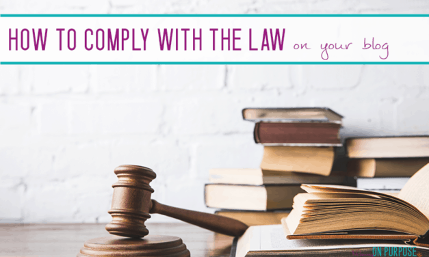 How to Protect Your Blog and Comply with the Law From The Start