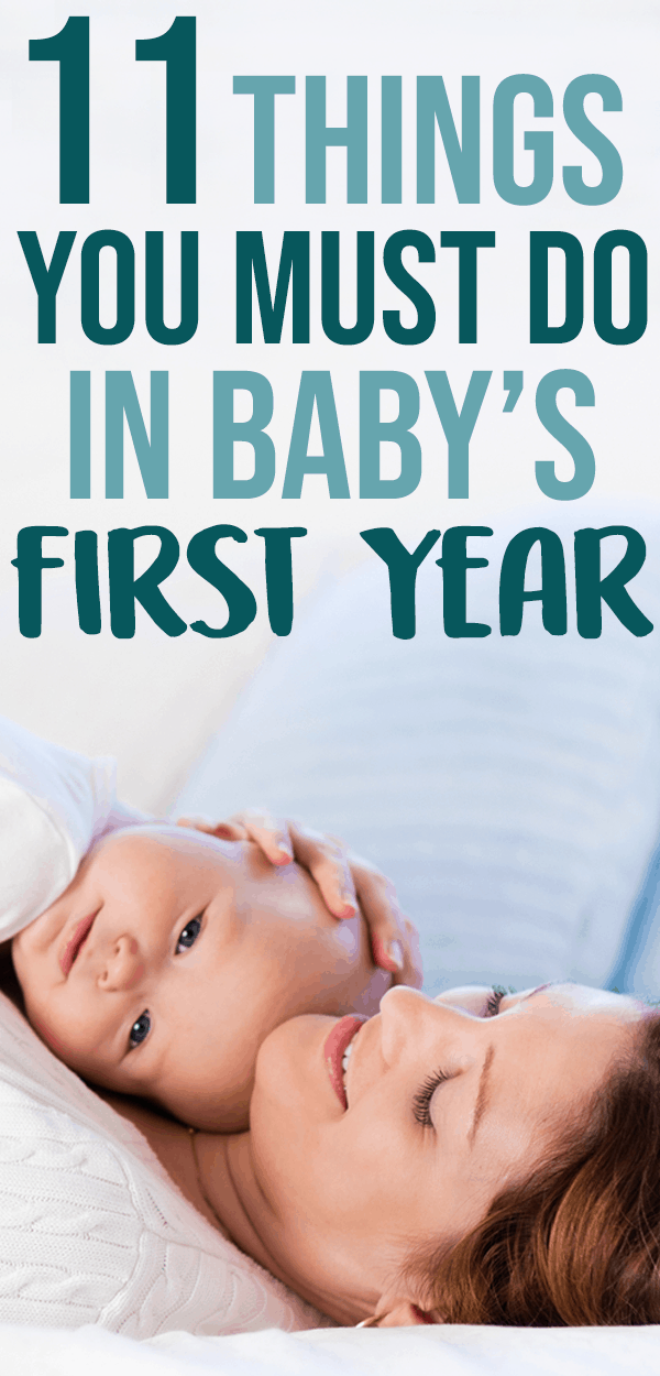 must-dos in babys first year