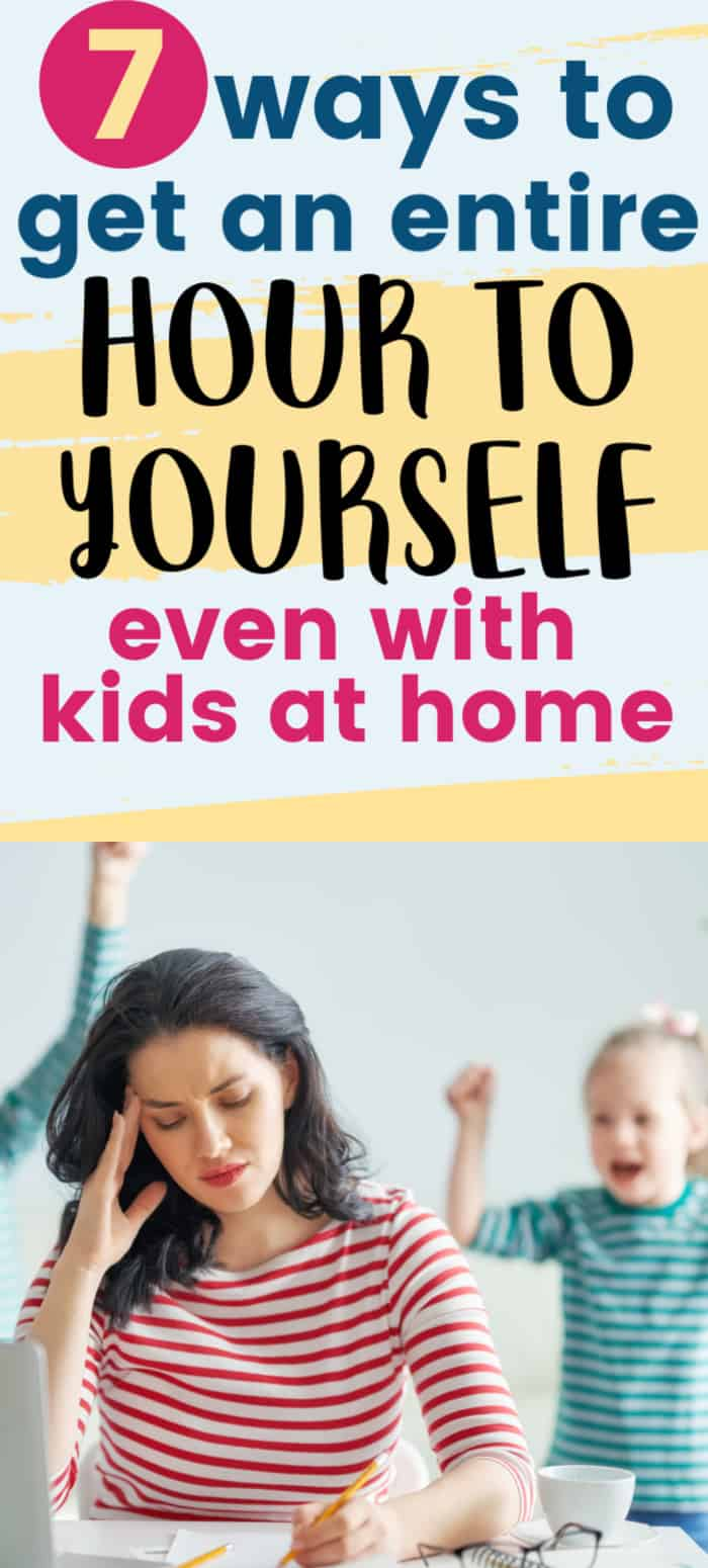 get an hour to yourself with kids at home