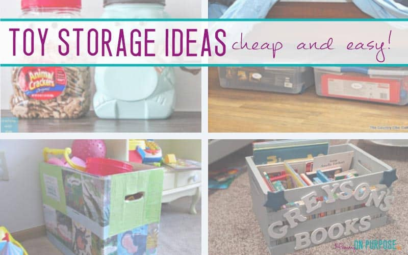 7 Brilliant Cheap Toy Storage Ideas