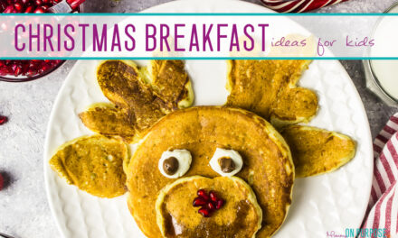 21 Fun Christmas Breakfast Ideas for Kids (That You'll Love, Too!)