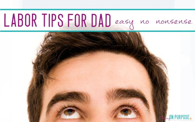 5 Things Dads SHOULD Know About Labor