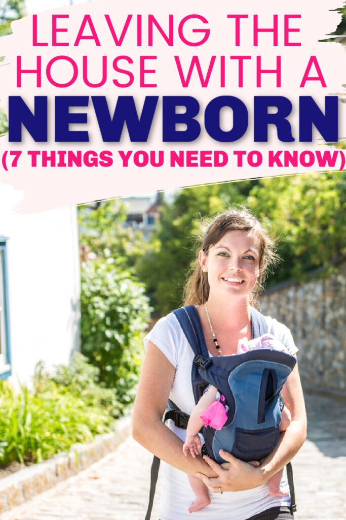 how to get out of the house with a newborn
