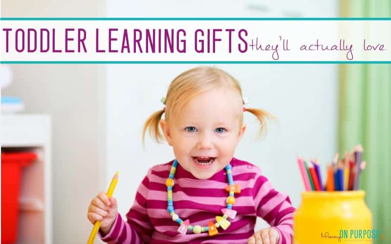 The ULTIMATE List of Learning Gifts for Toddlers