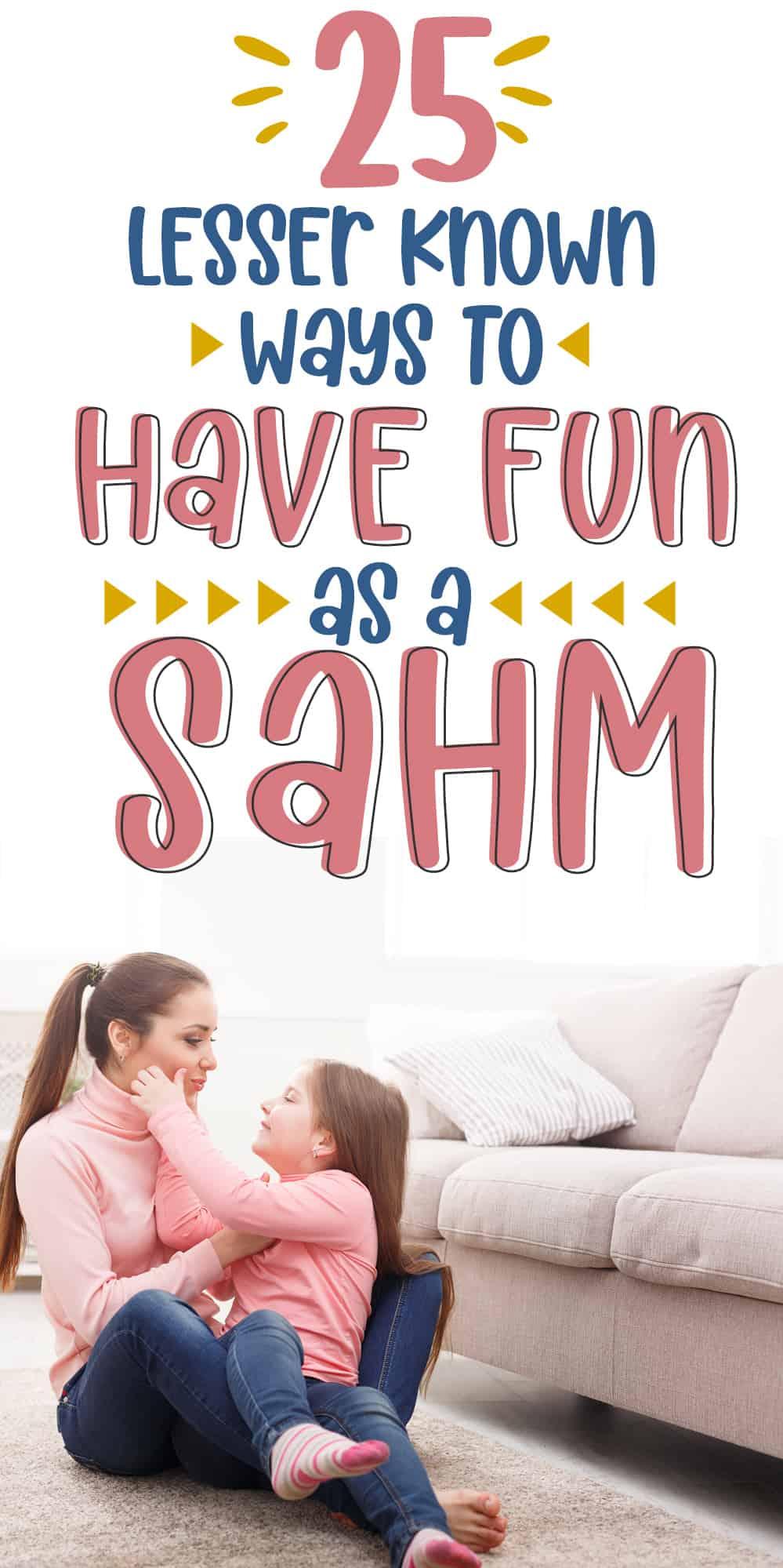 fun things for sahm