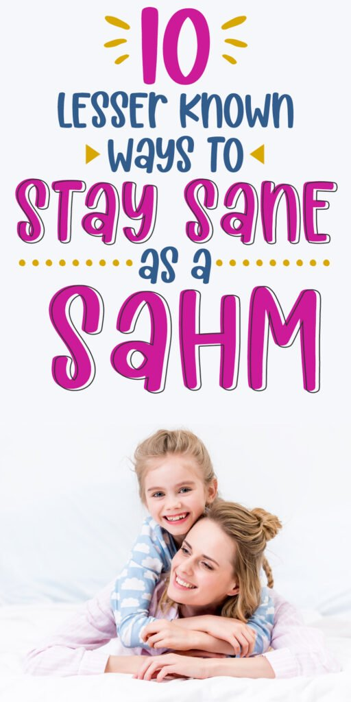 pinterest pin that says stay sane as a sahm mom