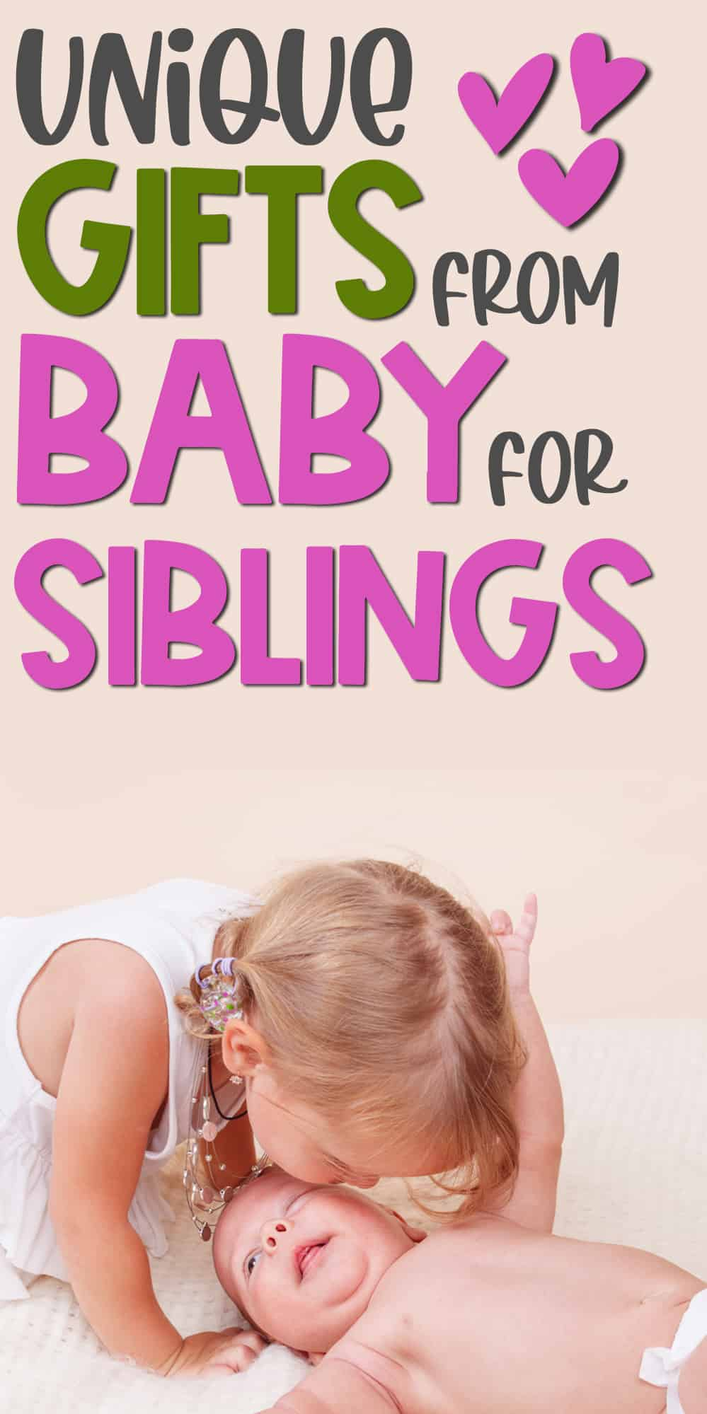 pinterest pin that says sibling gifts from the new baby