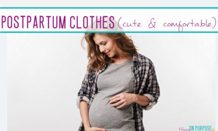 What To Wear Postpartum: Cute (Comfy) Clothes For New Moms
