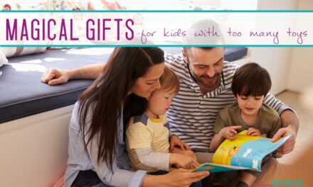 10 Magical Gifts for Preschoolers Who Have Too Many Toys