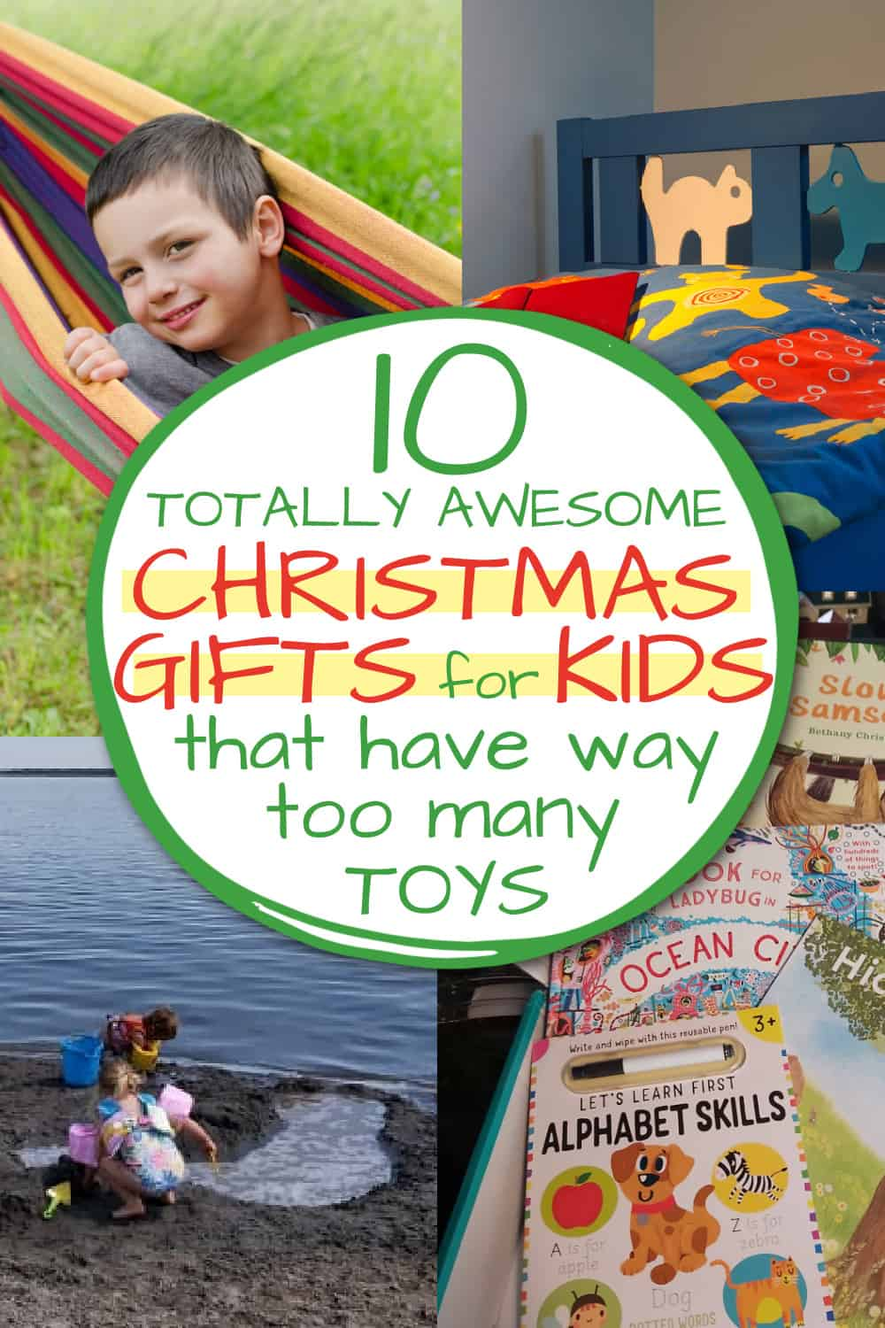 gifts for kids who have too many toys